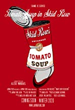 Tomato Soup in Skid Row