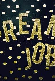 Dream Job (2017)
