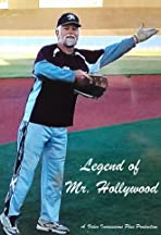 Legend of Mr. Hollywood