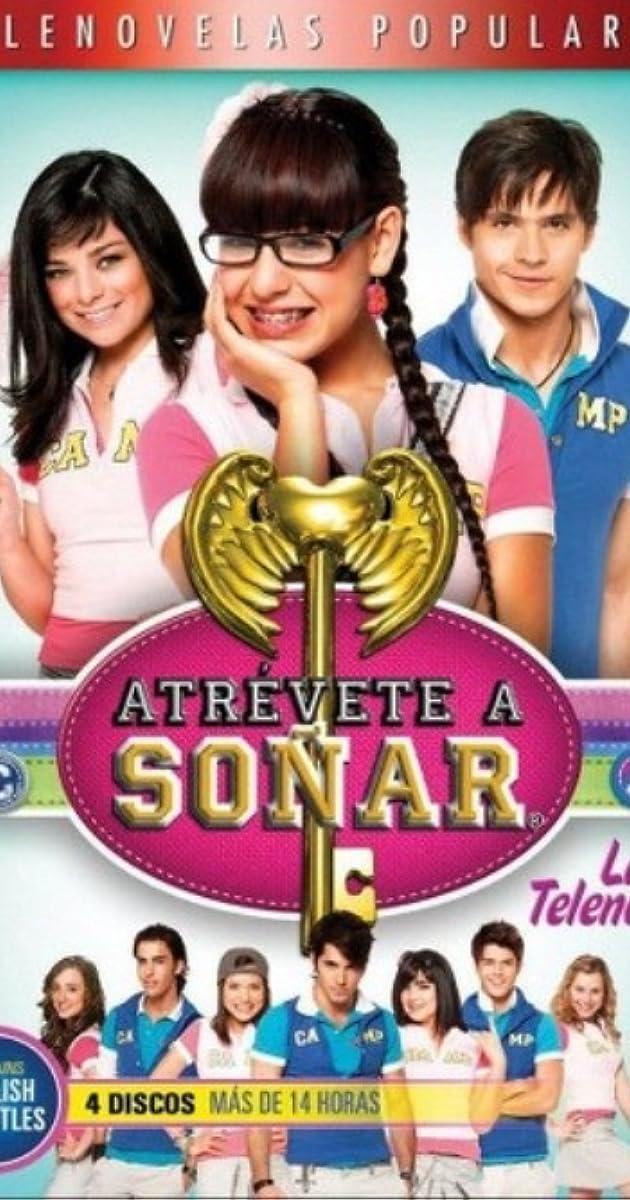 Atrévete a soñar (TV Series 2009– ) - IMDb