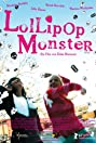 Lollipop Monster (2011) Poster