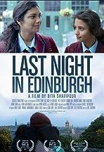 Last Night in Edinburgh