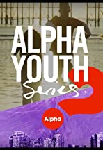 Alpha Youth Film Series 2