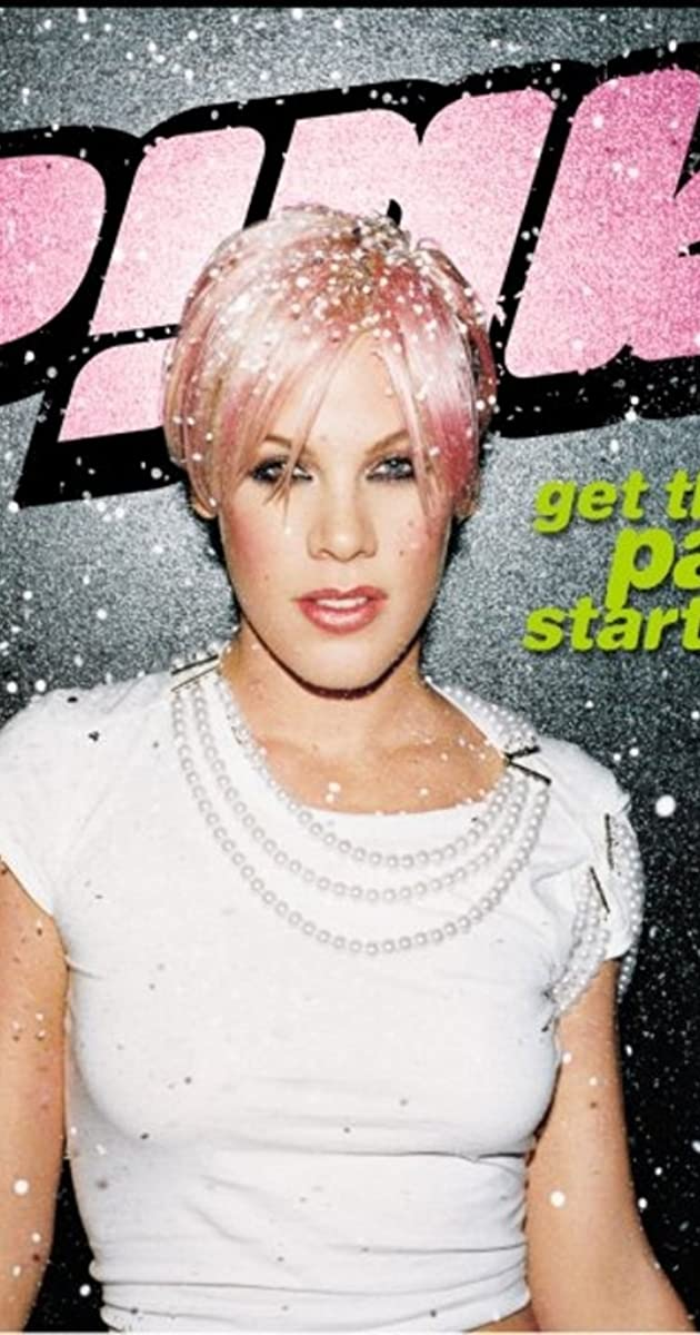 P Nk Get The Party Started Video 2001 Imdb