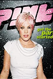 P!Nk: Get the Party Started Poster