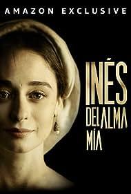 Elena Rivera in Inés del alma mía (2020)