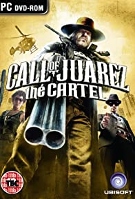 Primary photo for Call of Juarez: The Cartel