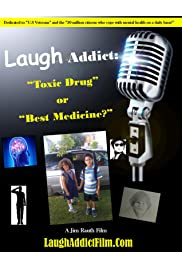 Laugh Addict: Toxic Drug or Best Medicine?