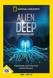 Alien Deep with Bob Ballard Poster