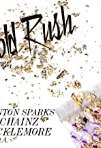 Clinton Sparks Feat. 2 Chainz, Macklemore & D.A. Wallach: Gold Rush