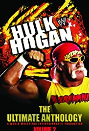 Hulk Hogan: The Ultimate Anthology Poster