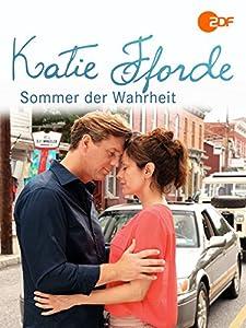 Movie ipod downloads free Katie Fforde: Sommer der Wahrheit by Helmut Metzger [mp4]