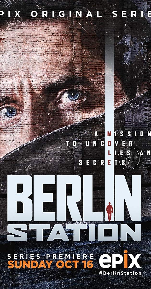 Berlin Station (TV Series 2016–2019) - Full Cast & Crew - IMDb