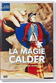 La magie Calder, 3 films sur Alexander Calder Poster