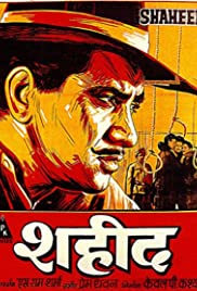 Shaheed (1965) Poster - Movie Forum, Cast, Reviews