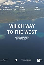 Which Way to the West Poster