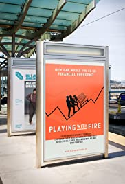 Playing with FIRE: The Documentary Poster
