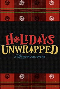 Primary photo for Holidays Unwrapped: A Disney Channel Music Event