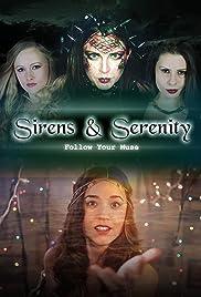 Sirens & Serenity Poster