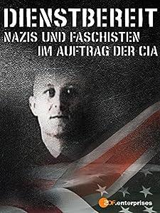 Movie downloads free sites Dienstbereit - Nazis und Faschisten im Auftrag der CIA  [QHD] [Mpeg] [Avi]
