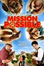 Mission Possible (2018) Poster