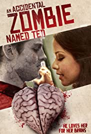 Nonton An Accidental Zombie Named Ted (2018) Subtitle Indonesia