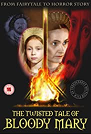 The Twisted Tale of Bloody Mary Poster