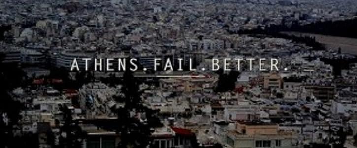 Amazon free downloads movies Athens Fail Better [UltraHD]