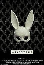 A Rabbit Tale