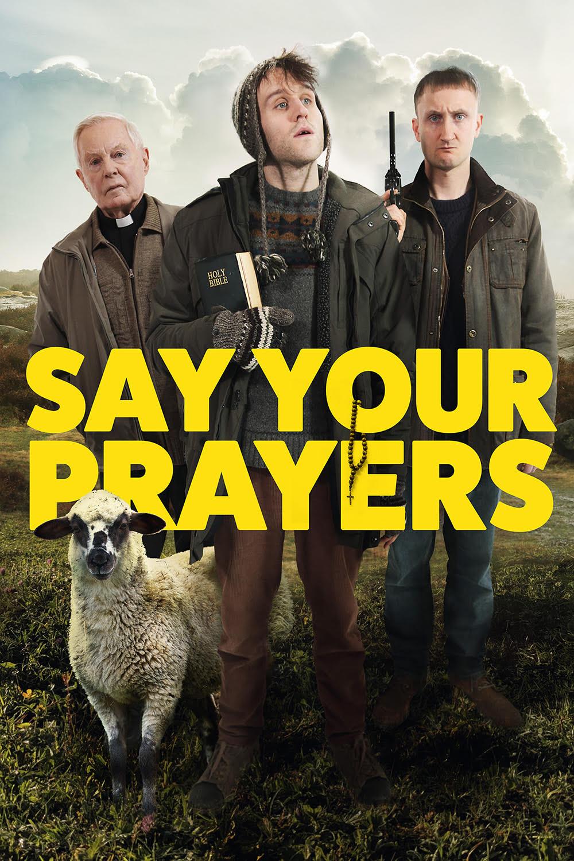 Say Your Prayers (2020) - IMDb