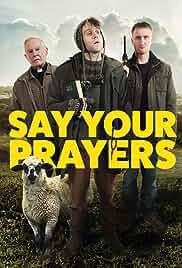 Say Your Prayers (2021) HDRip english Full Movie Watch Online Free MovieRulz