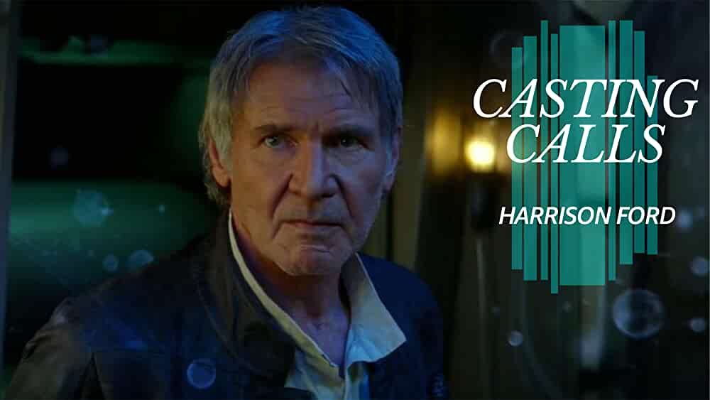 What Roles Has Harrison Ford Turned Down?
