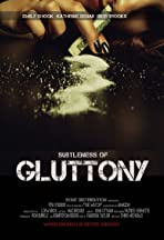 Subtleness of Gluttony