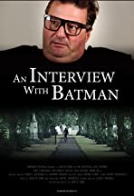 An Interview with Batman