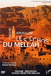 Tinghir-Jerusalem: Echoes from the Mellah Poster
