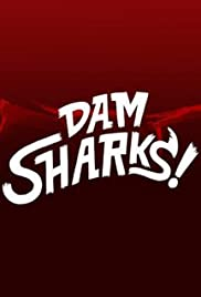 Dam Sharks Poster