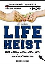 Life Heist