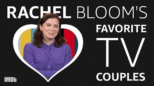 Rachel Bloom's Top Five TV Couples