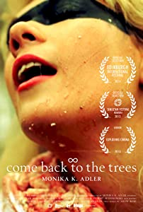 Watch xvid movies Come Back to the Trees Poland [WQHD]