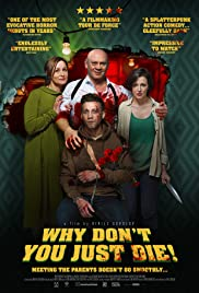 Why Don't You Just Die! Poster