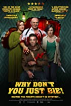 Why Don't You Just Die! (2018) Poster