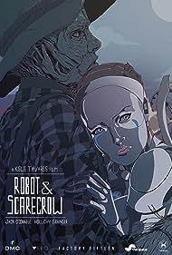 Robot & Scarecrow (2017)