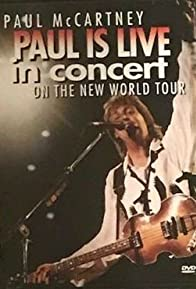 Primary photo for Paul Is Live: In Concert on the New World Tour