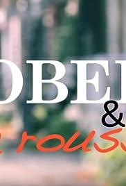 Robert & la rousse Poster