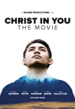 Christ in You: The Movie
