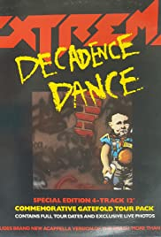 Extreme: Decadence Dance Poster