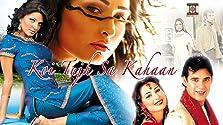 Koi Tujh Sa Kahan (2005)