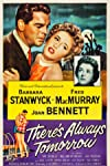 There's Always Tomorrow (1955)
