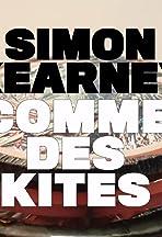 Simon Kearney: Comme des Kites