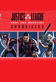 Primary photo for Justice League: Gods and Monsters Chronicles